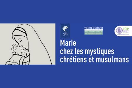 6 Février | Marie chez les mystiques chrétiens et musulmans