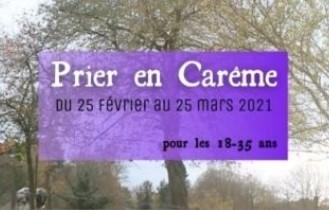 A partir du 25 Février | 2 parcours de prière durant le Carême : pour les  18-35 ans et les + de 35 ans