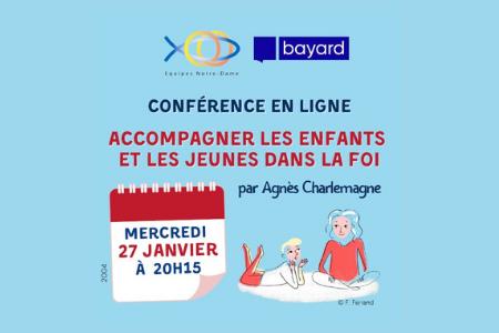 27 Janvier | Accompagner les enfants et les jeunes dans la foi : Conférence en ligne avec Agnès Charlemagne